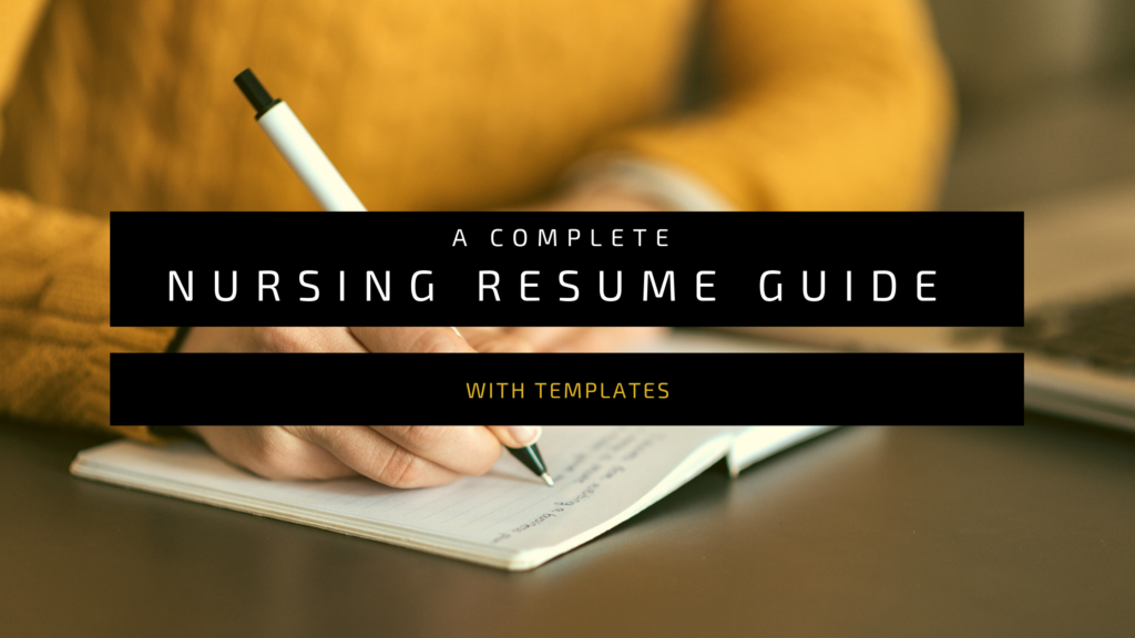 A Complete Nursing Resume Guide